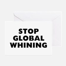 Stop Whining Greeting Card
