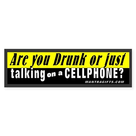 Are You Drunk or Just on Your Phone? Sticker (Bump