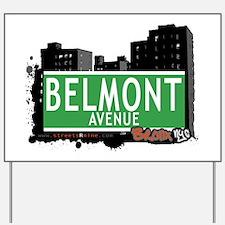 Belmont Av, Bronx, NYC Yard Sign