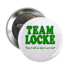 """TEAM LOCKE with Quote 2.25"""" Button"""