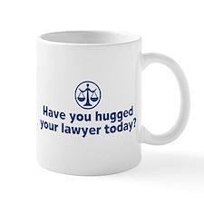 Hugged Your Lawyer Mug