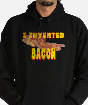 I Invented Bacon Hoodie (dark)