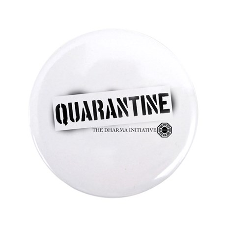 "Quarantine - Dharma Initiative 3.5"" Button"