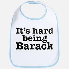 It's hard being Barack Bib