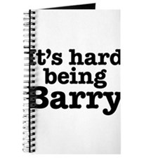 It's hard being Barry Journal