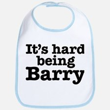 It's hard being Barry Bib