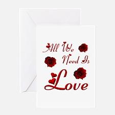 We Need Love Greeting Card
