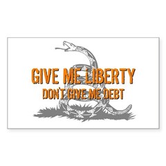 Don't Give Me Debt Rectangle Decal