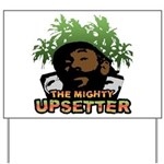 The Mighty Upsetter Yard Sign