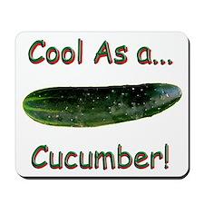 Cool Cucumber! Mousepad