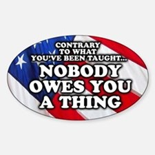 Nobody Owes You A Thing Decal