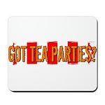 Got Tea Parties? Distressed Mousepad