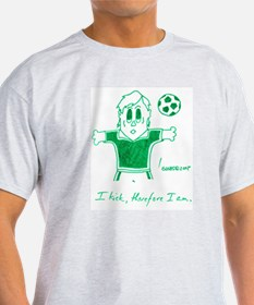 I KICK, THEREFORE I AM. T-Shirt