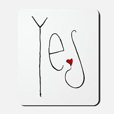 Yes Heart Mousepad