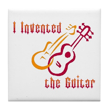 I Invented the Guitar Tile Coaster