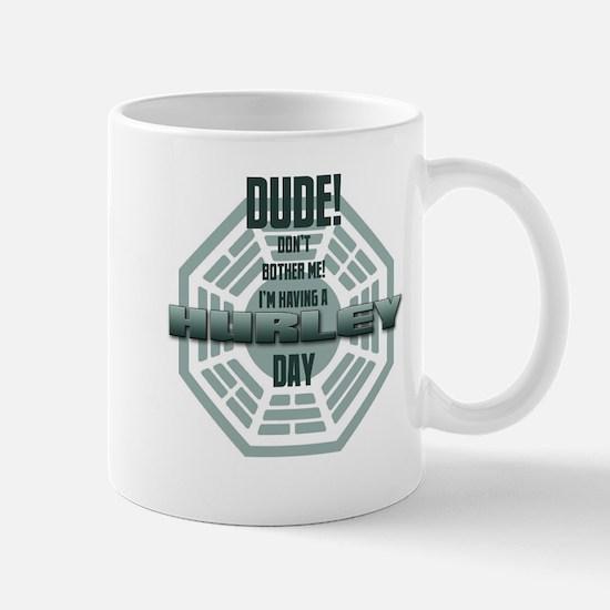 I'm Having A Hurley Day Mug