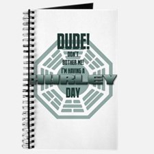I'm Having A Hurley Day Journal