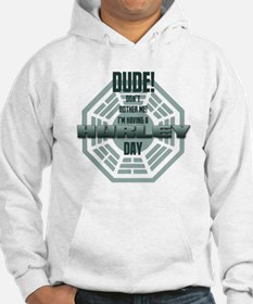I'm Having A Hurley Day Hoodie