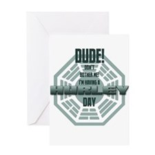 I'm Having A Hurley Day Greeting Card