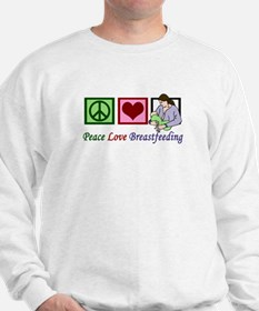 Peace Love Breastfeeding Sweatshirt