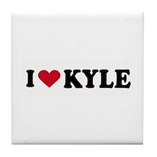 I LOVE KYLE ~ Tile Coaster