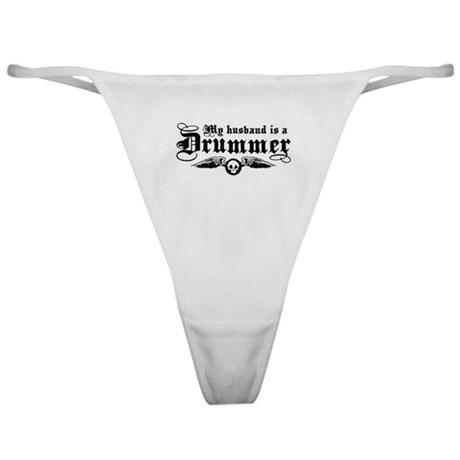My Husband Is A Drummer Classic Thong