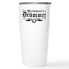 My Husband Is A Drummer Travel Mug