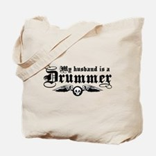 My Husband Is A Drummer Tote Bag