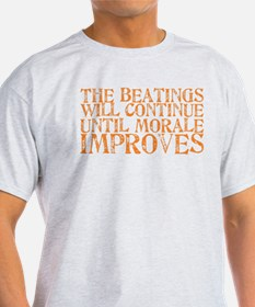 The Beatings Will Continue Un T-Shirt