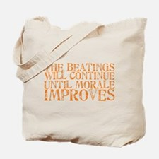 The Beatings Will Continue Un Tote Bag