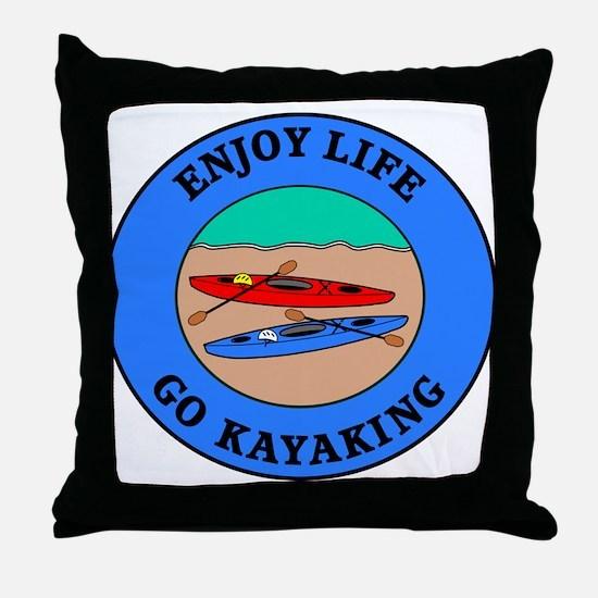 Enjoy Life Go Kayaking Throw Pillow