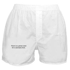 Sarcasm Font Boxer Shorts