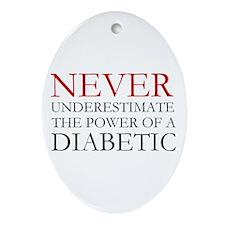 Never Underestimate... Diabetic Ornament (Oval)