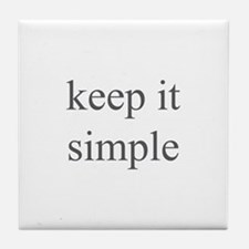 keep it simple Tile Coaster