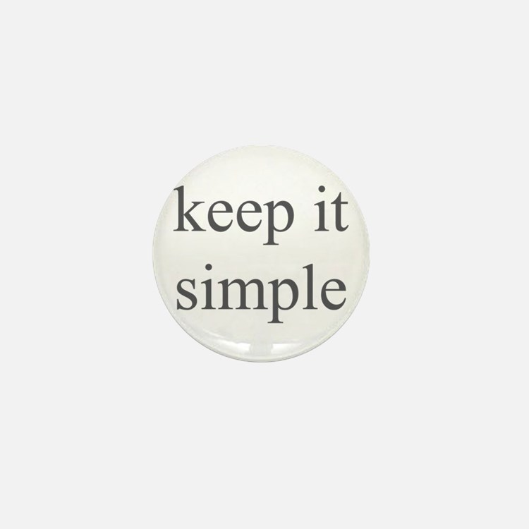 keep it simple Mini Button