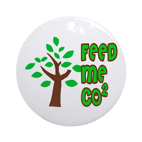 Feed Me CO2 Tree Ornament (Round)
