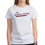 (I am) The American Dream Women's T-Shirt