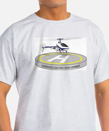 Runways are for Drag Queens T-Shirt