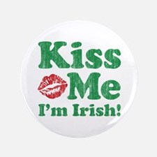 "Kiss Me 3.5"" Button"