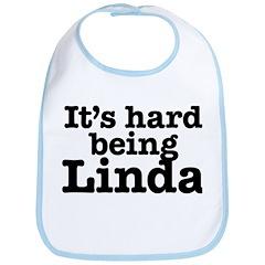 It's hard being Linda Bib