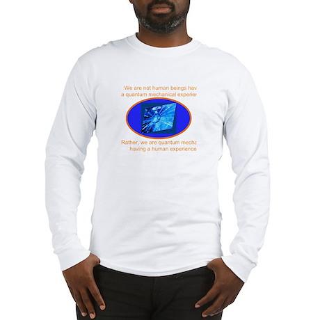 Quantum Mechanics Quotes Jokes Long Sleeve T Shirt