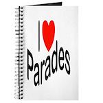 I Love Parades Journal