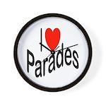 I Love Parades Wall Clock