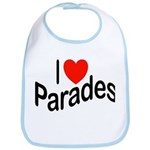 I Love Parades Bib
