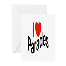 I Love Parades Greeting Cards (Pk of 10)