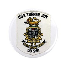 "USS TURNER JOY 3.5"" Button"