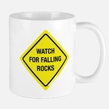 Watch For Falling Rocks Mug