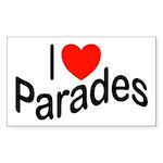 I Love Parades Rectangle Sticker