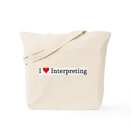 I Love Interpreting Tote Bag