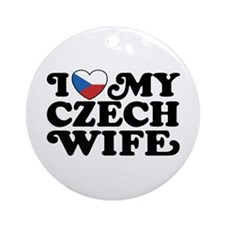 I Love My Czech Wife Ornament (Round)